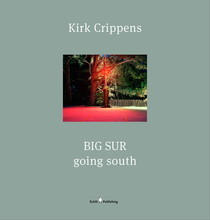 KIRK CRIPPENS GOING SOUTH : BIG SUR /ANGLAIS