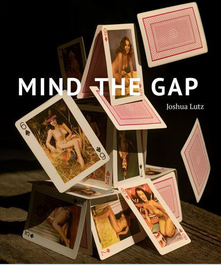 JOSHUA LUTZ MIND THE GAP /ANGLAIS