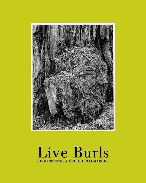 KIRK CRIPPINS GRETCHEN LEMAISTRE LIVE BURLS /ANGLAIS
