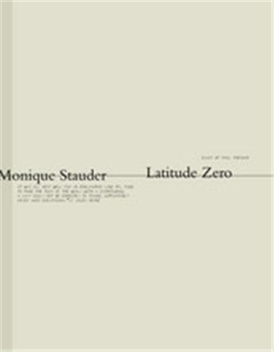 MONIQUE STAUDER LATITUDE ZERO /ANGLAIS