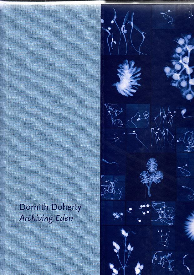 DORNITH DOHERTY: ARCHIVING EDEN /ANGLAIS