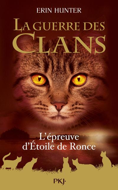 LA GUERRE DES CLANS - L'EPREUVE D'ETOILE DE RONCE - HORS-SERIE