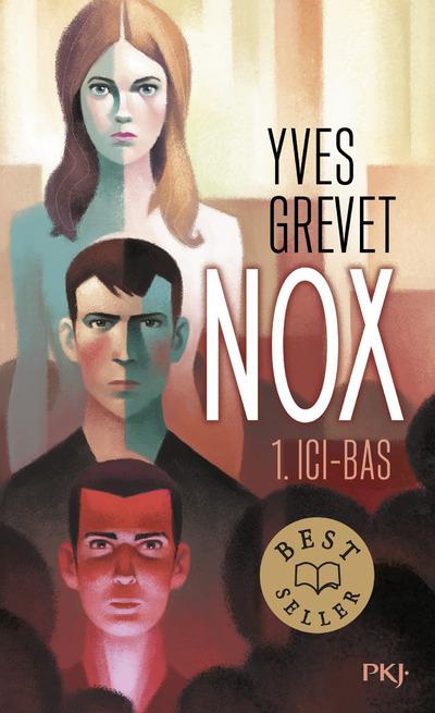 NOX - TOME 1 ICI-BAS - VOL1
