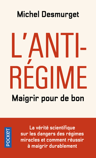L'ANTI-REGIME - MAIGRIR POUR DE BON