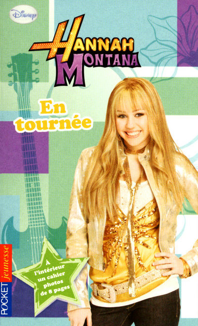 HANNAH MONTANA - TOME 14 EN TOURNEE - VOL14