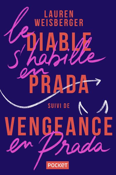LE DIABLE S'HABILLE EN PRADA SUIVI DE VENGEANCE EN PRADA - 2EN1