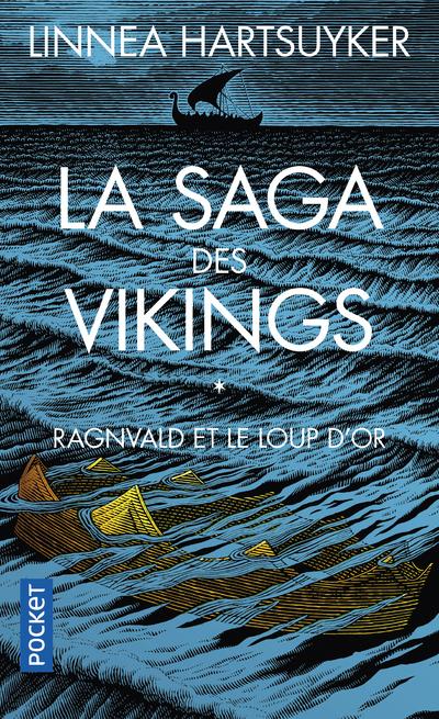 LA SAGA DES VIKINGS - TOME 1 RAGNVALD ET LE LOUP D'OR - VOL01