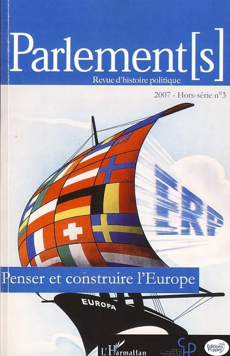 PENSER ET CONSTRUIRE L'EUROPE