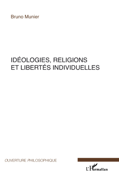 IDEOLOGIES, RELIGIONS ET LIBERTES INDIVIDUELLES