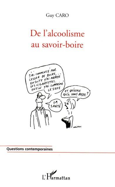 DE L'ALCOOLISME AU SAVOIR-BOIRE