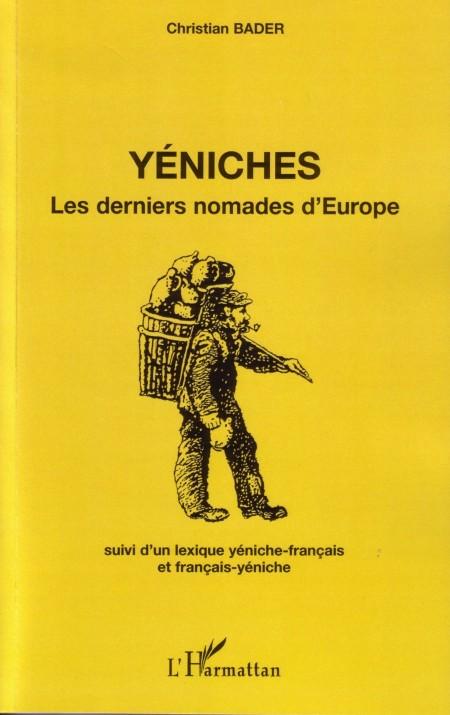 YENICHES LES DERNIERS NOMADES D'EUROPE SUIVI D'UN LEXIQUE