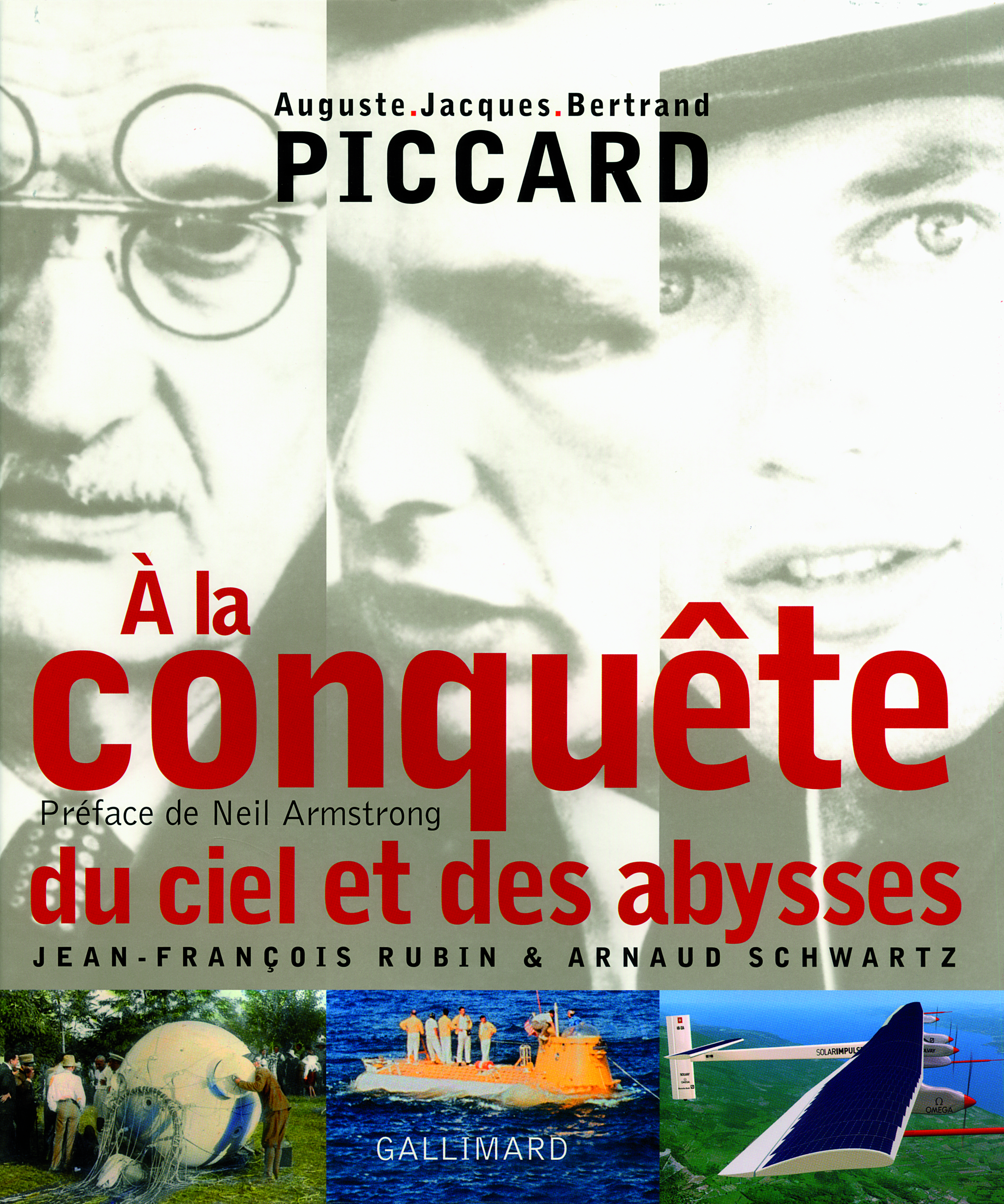 A LA CONQUETE DU CIEL ET DES ABYSSES AUGUSTE, JACQUES, BERTRAND PICCARD - AUGUSTE, JACQUES , BERTRAN
