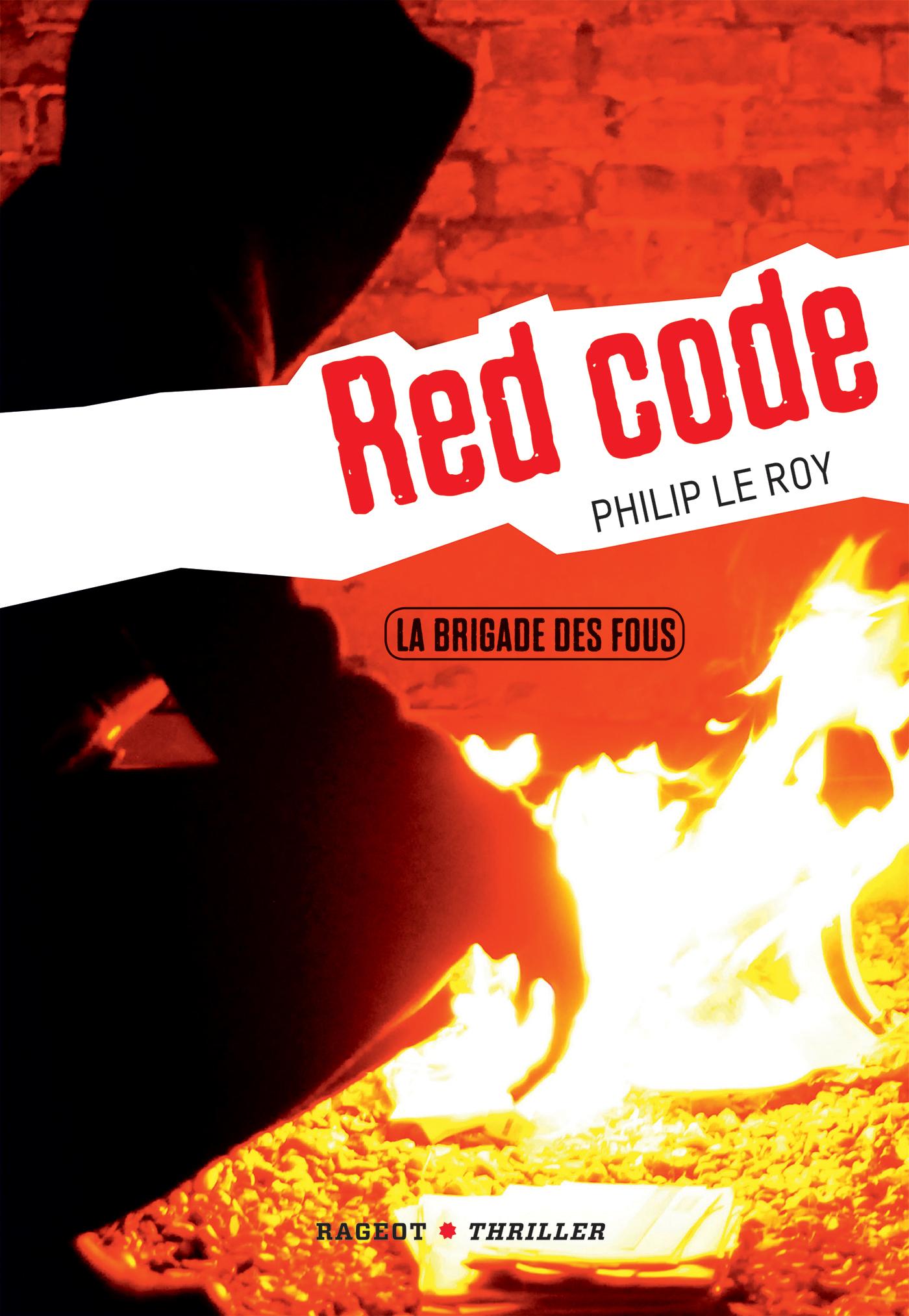 T2 - LA BRIGADE DES FOUS : RED CODE