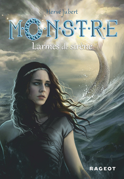 M.O.N.S.T.R.E - MONSTRE TOME 2 : LARMES DE SIRENE