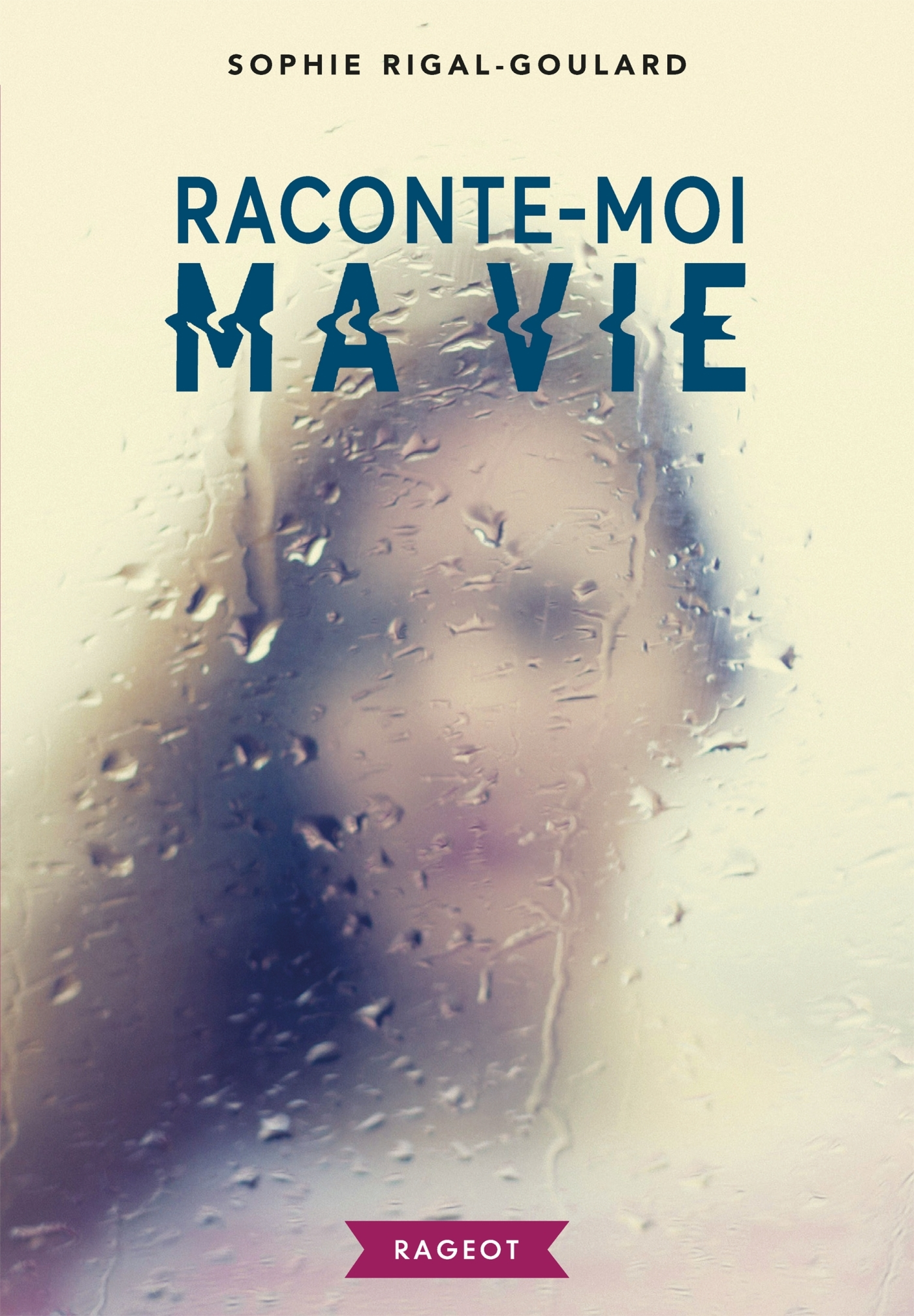 RACONTE-MOI MA VIE