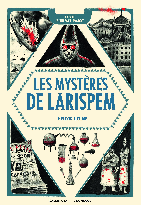 LES MYSTERES DE LARISPEM, III : L'ELIXIR ULTIME