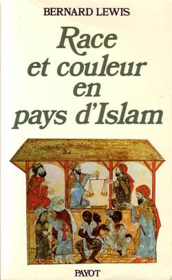 RACE ET COULEUR EN PAYS D'ISLAM