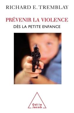 PREVENIR LA VIOLENCE DES LA PETITE ENFANCE
