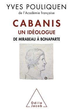 CABANIS, UN IDEOLOGUE