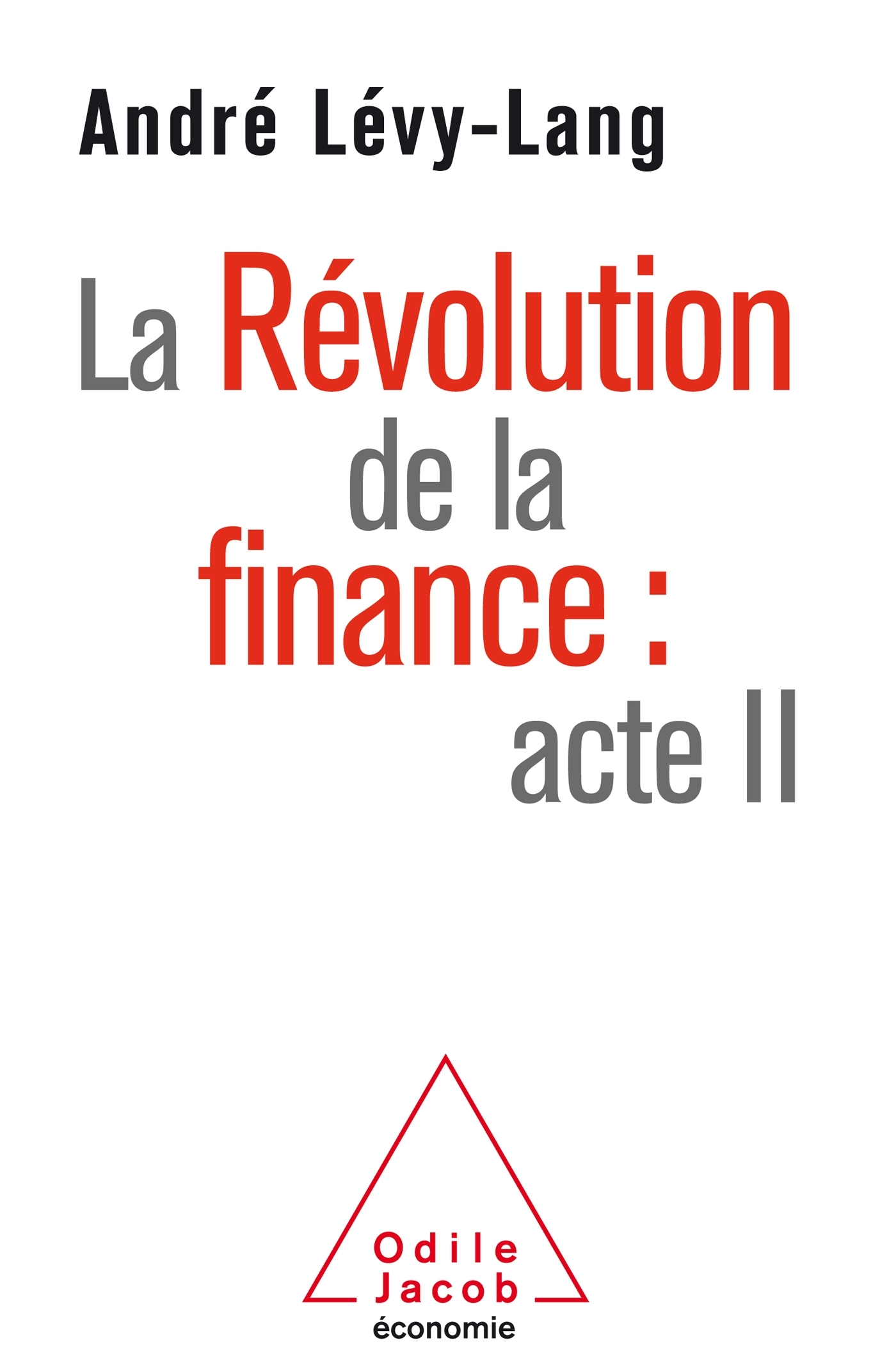 LA REVOLUTION DE LA FINANCE: ACTE II
