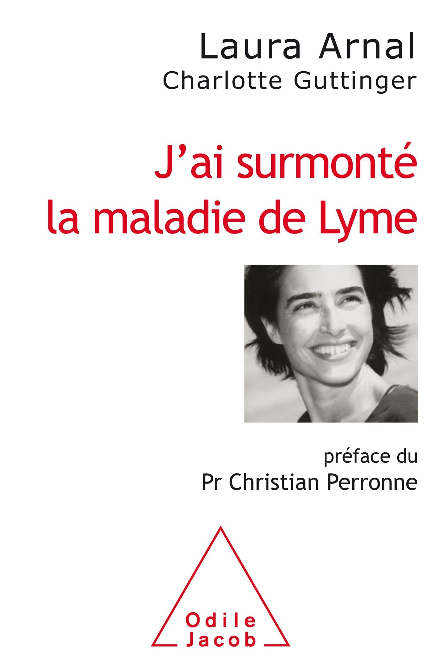 J'AI SURMONTE  LA MALADIE DE LYME