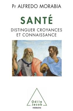 SANTE - DISTINGUER CROYANCES ET CONNAISSANCE
