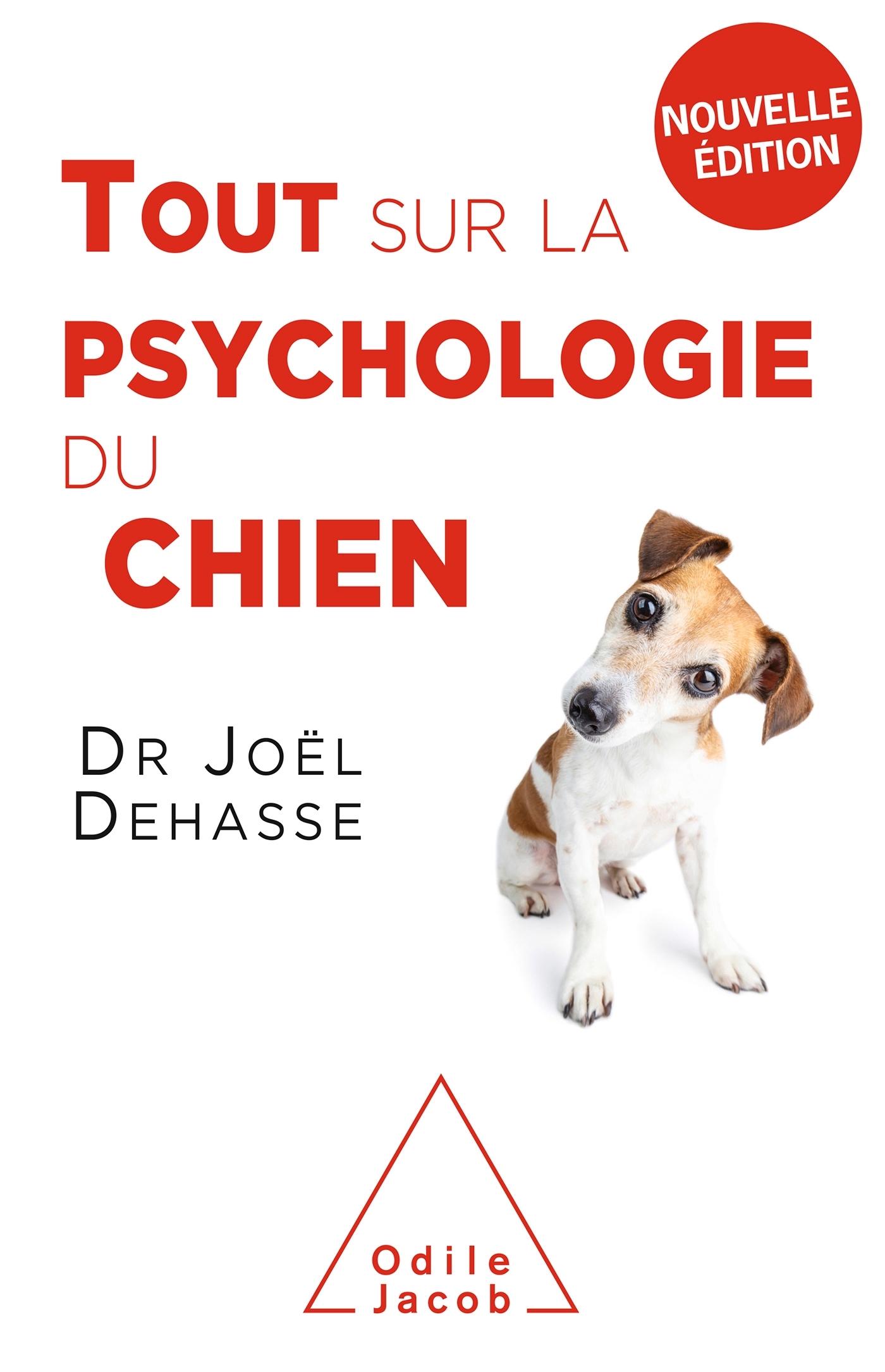 TOUT SUR LA PSYCHOLOGIE DU CHIEN (NE 2019)