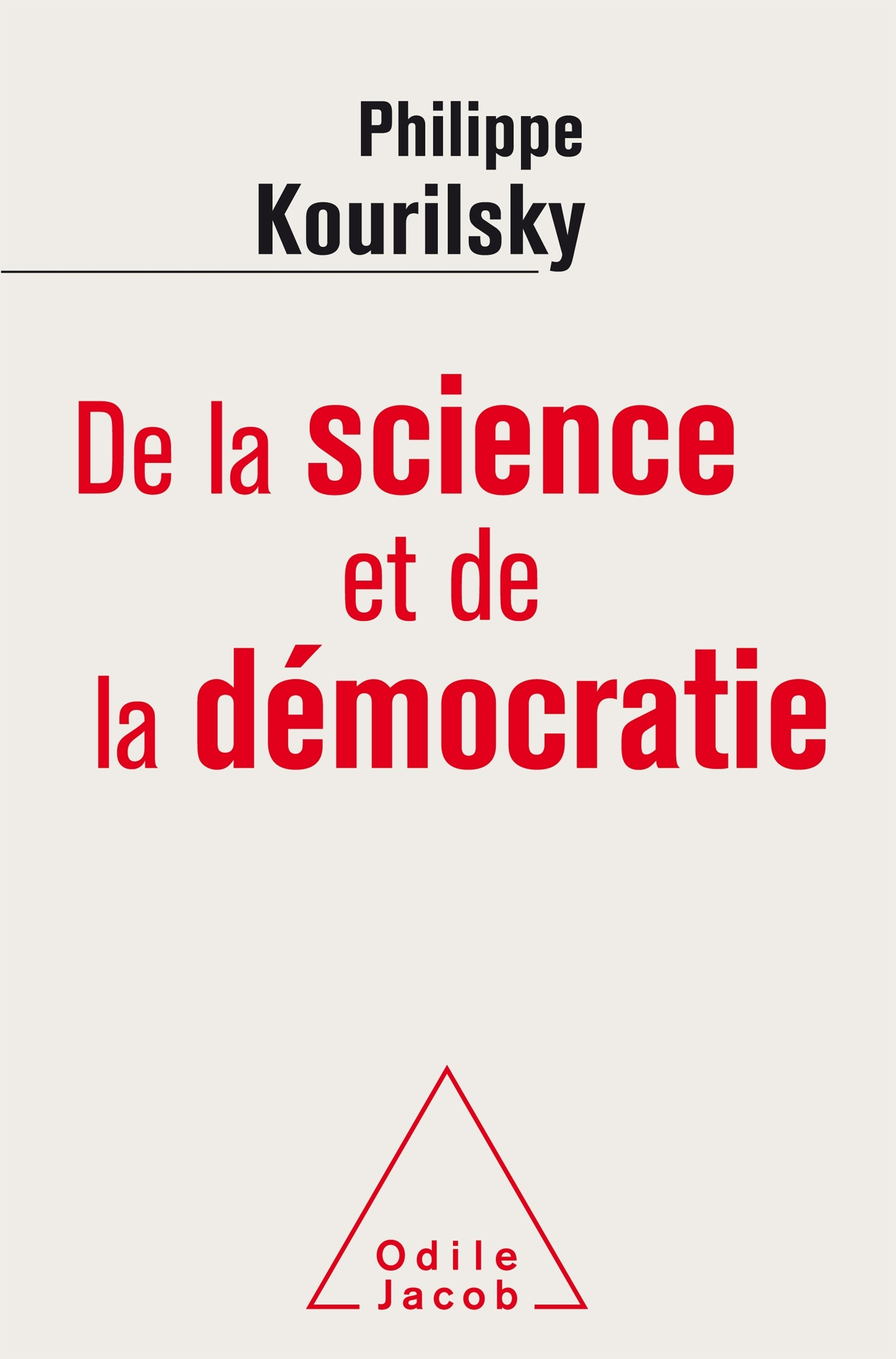 DE LA SCIENCE ET DE LA DEMOCRATIE