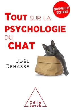 TOUT SUR LA PSYCHOLOGIE DU CHAT (NE 2019)