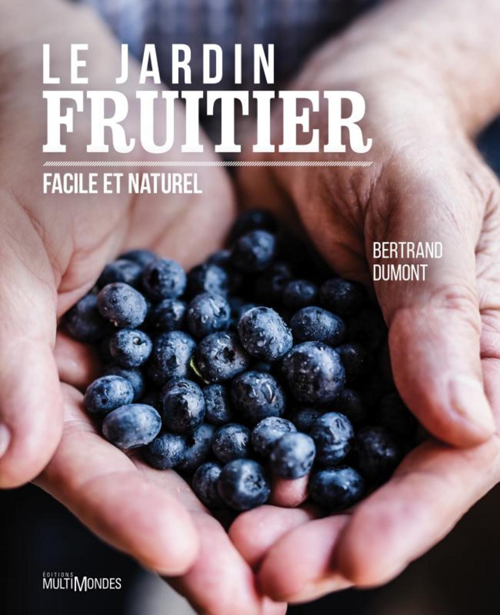LE JARDIN FRUITIER - FACILE ET NATUREL