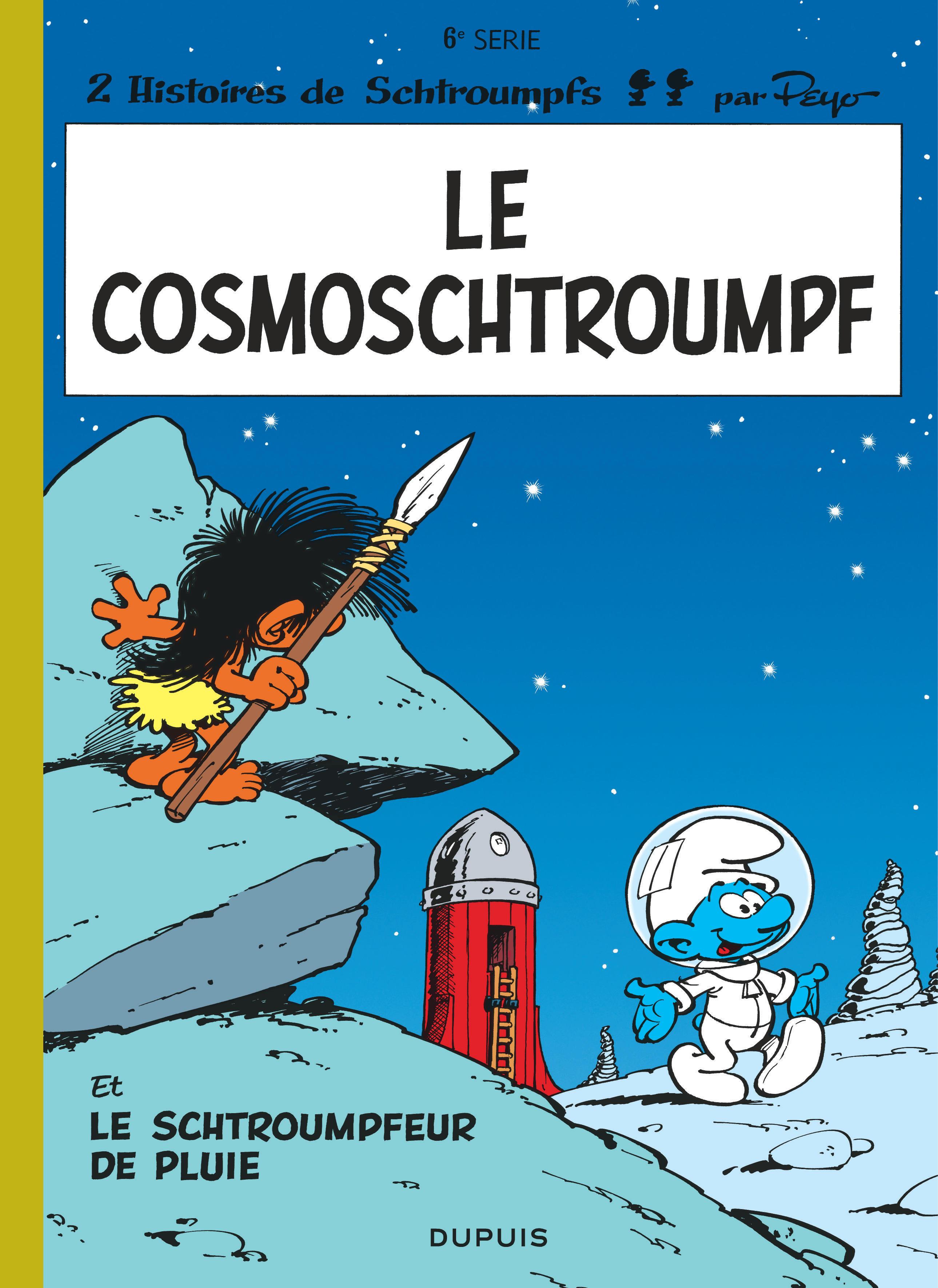 SCHTROUMPFS (DUPUIS) - T6 - LE COSMOSCHTROUMPF