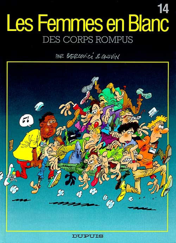 DES CORPS ROMPUS - LES FEMMES EN BLANC - T14