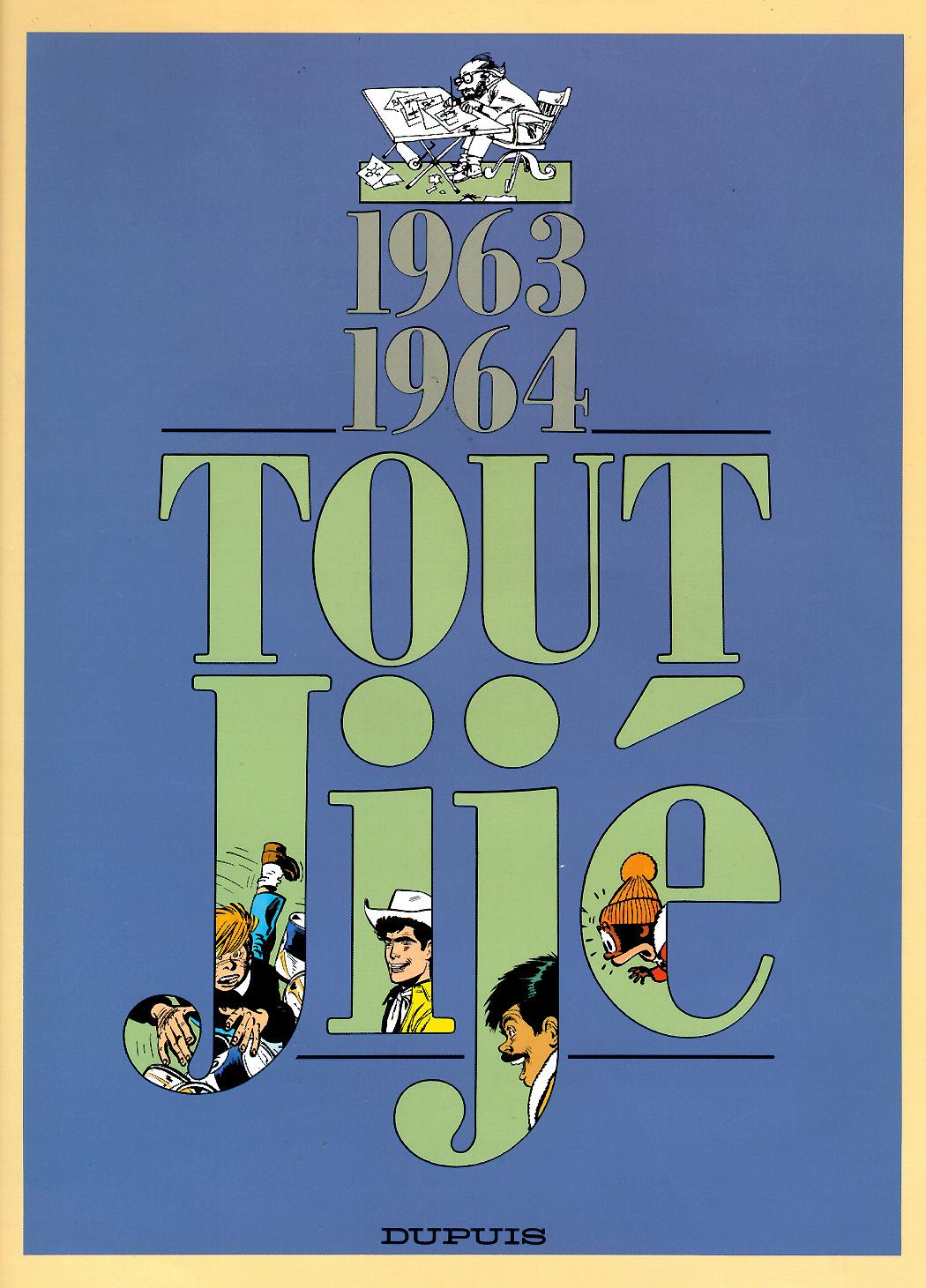 JIJE (INTEGRALE) - TOUT JIJE - TOME 10 - TOUT JIJE (1963-1964)