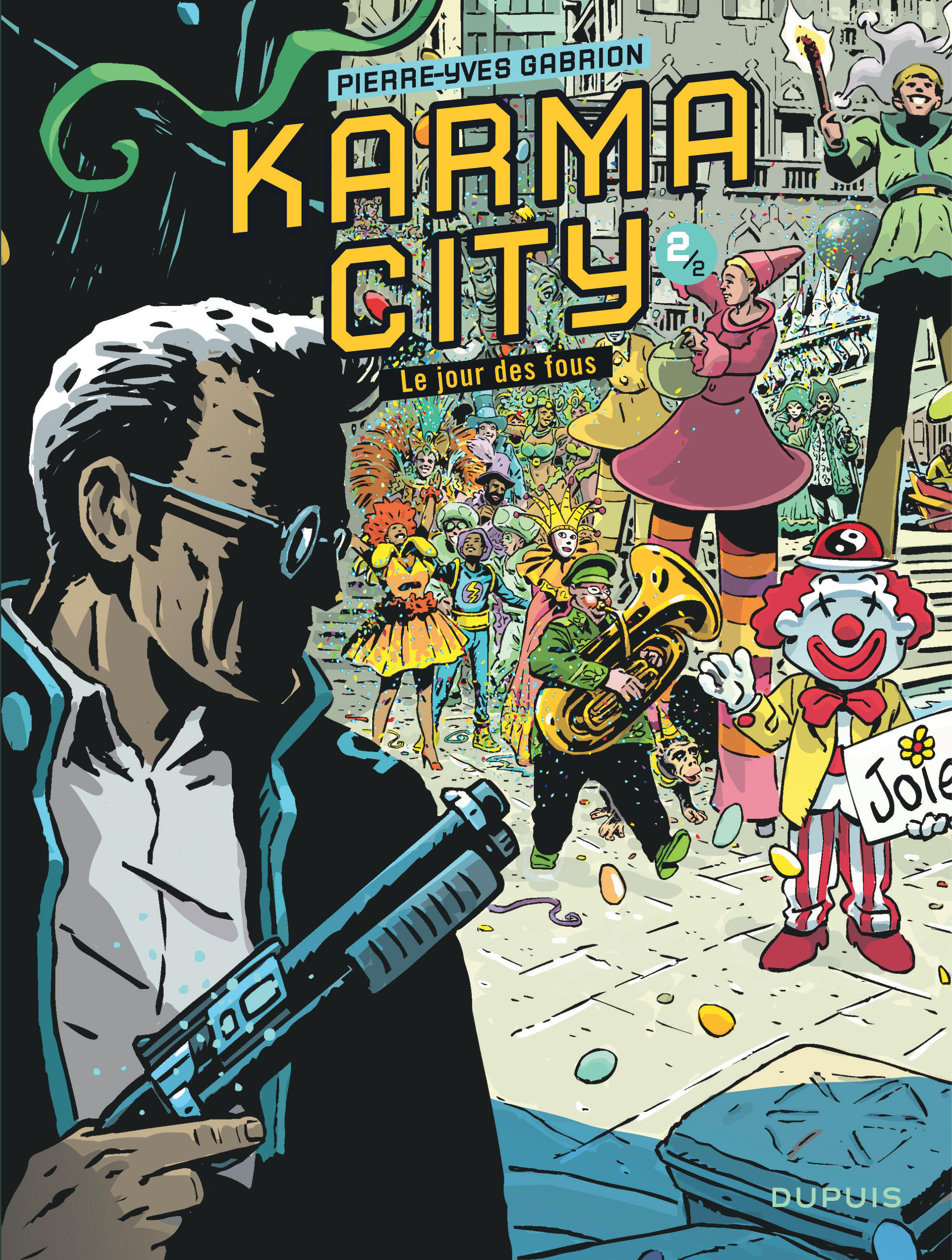 KARMA CITY - TOME 2 - KARMA CITY 2/2