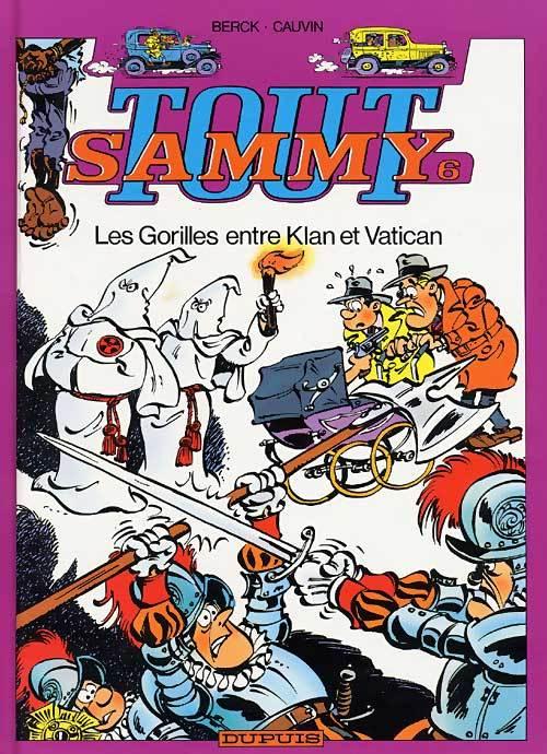 SAMMY (INTEGRALE) - TOUT SAMMY - TOME 6 - LES GORILLES ENTRE KLAN ET VATICAN