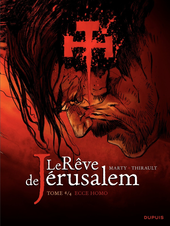 ECCE HOMO - LE REVE DE JERUSALEM - T4