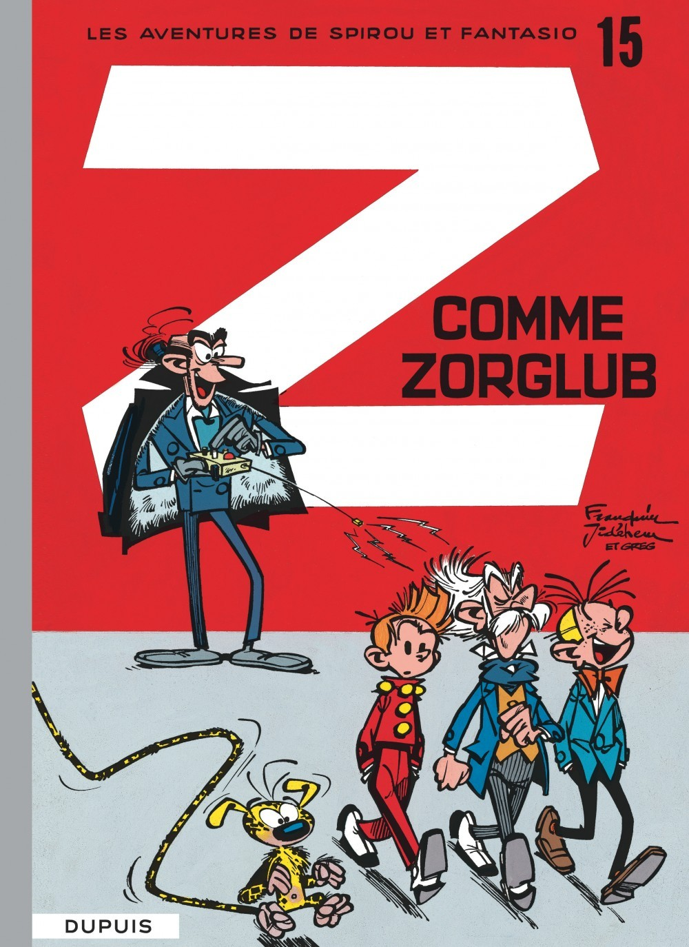 SPIROU ET FANTASIO - T15 - Z COMME ZORGLUB