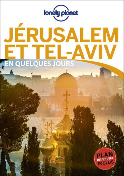 JERUSALEM ET TEL-AVIV EN QUELQUES JOURS 1ED