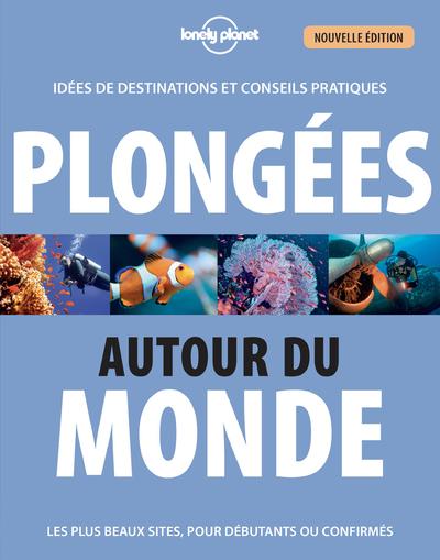 PLONGEES AUTOUR DU MONDE 3ED
