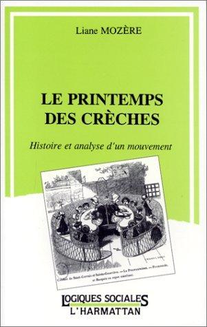 LE PRINTEMPS DES CRECHES - HISTOIRE ET ANALYSE D'UN MOUVEMENT