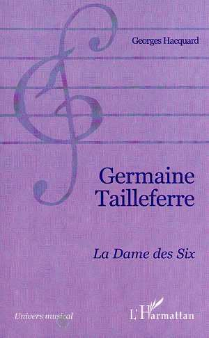GERMAINE TAILLEFERRE LA DAME DES SIX