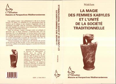 MAGIE DES FEMMES KABYLES ETL'UNITE DE LA SOCIETE TRADI