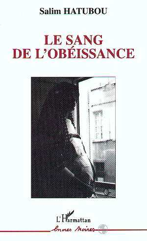 SANG DE L'OBEISSANCE (LE)