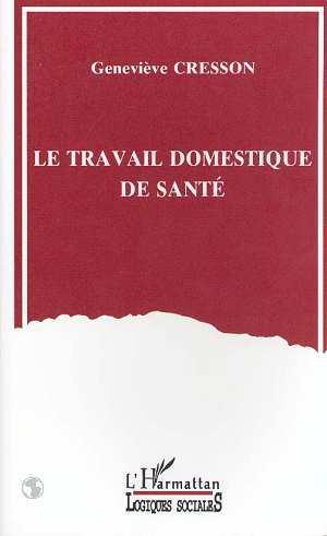 TRAVAIL DOMESTIQUE DE SANTE(LE)