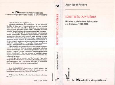 IDENTITES OUVRIERES.HISTOIRE SOCIALE D'UN FIEF OUVRIER