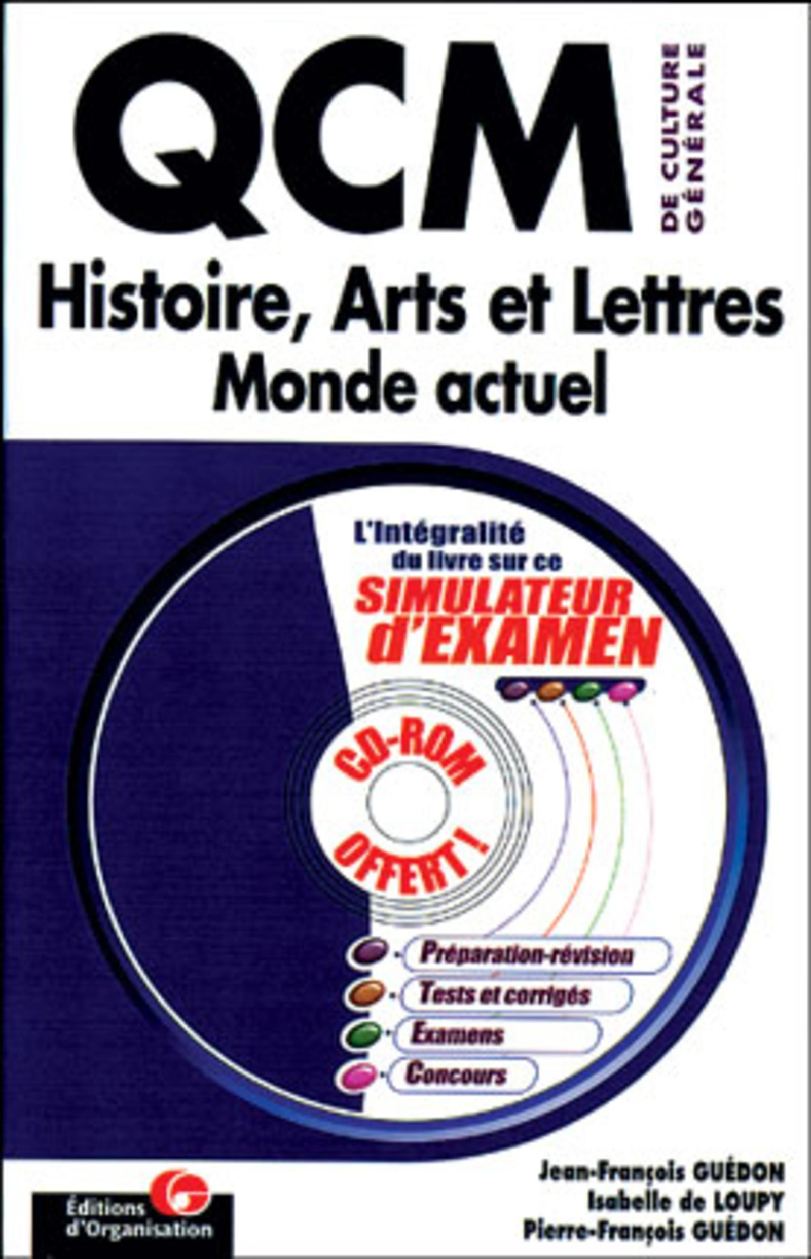 QCM DE CULTURE GENERALE HISTOIRE ARTS ETLETTRES MONDE ACTUEL - HISTOIRE, ARTS ET LETTRES, MONDE ACTU