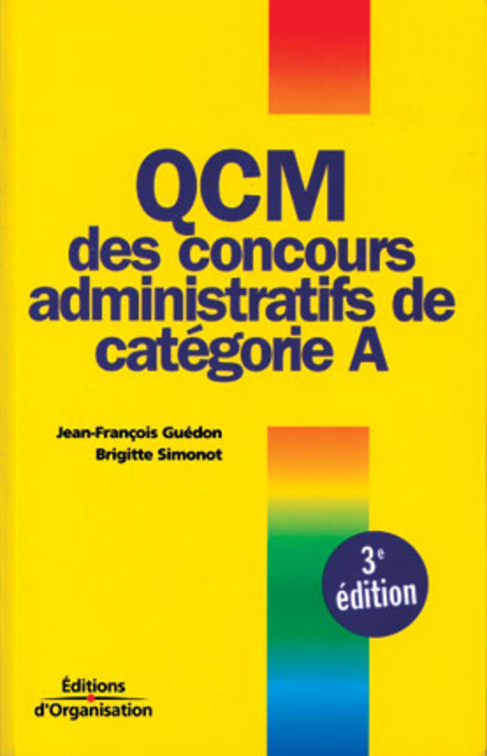 QCM DES CONCOURS ADMINISTRATIFS DE CATEGORIE A