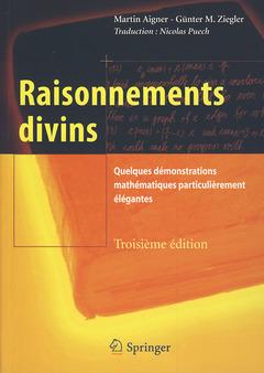 RAISONNEMENTS DIVINS. QUELQUES DEMONSTRATIONS MATHEMATIQUES PARTICULIEREMENT ELEGANTES (3. ED.)