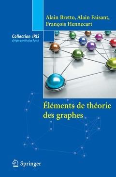 ELEMENTS DE THEORIE DES GRAPHES (COLLECTION IRIS)