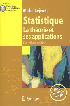 STATISTIQUE. LA THEORIE ET SES APPLICATIONS (2. ED.) (COLLECTION STATISTIQUE ET PROBABILITES APPLIQU